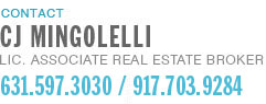 CJ MINGOLELLI, Licensed Associate Real Estate Broker - Douglas Elliman Real Estate - 631.597.3030