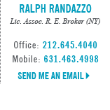 Ralph Randazzo, Licensed in New York - Licensed Associate Real Estate Broker (NY)